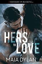 Hers to Love (An Alpha's Claim Book 1)