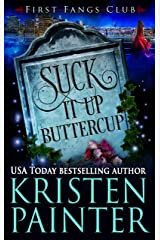 Suck It Up, Buttercup: A Paranormal Women's Fiction Novel (First Fangs Club Book 2) Kindle Edition