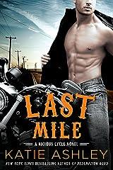 Last Mile (A Vicious Cycle Novel Book 3) Kindle Edition