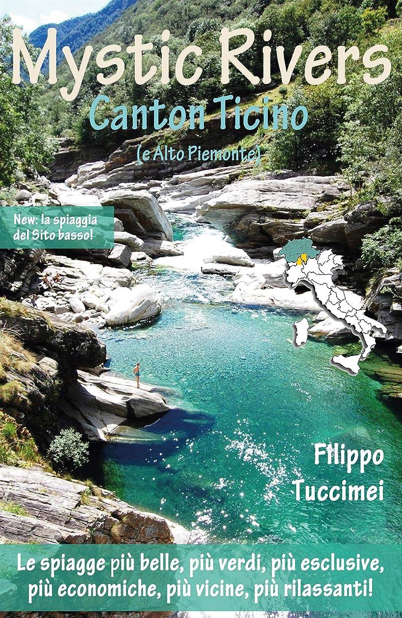 モンク締めるできるMystic Rivers – Canton Ticino e Alto Piemonte (Italian Edition)