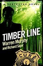 Timber Line: Number 42 in Series (The Destroyer)