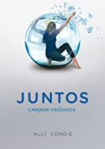 Caminos cruzados (Juntos 2) (Spanish Edition)