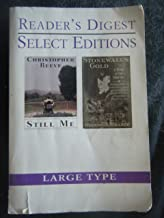 Still Me/Stonewall's Gold (Reader's Digest Select Editions in Large Type, Volume 104: 1999)