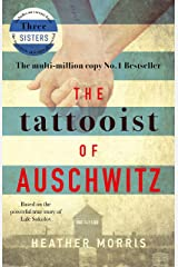 The Tattooist of Auschwitz: the heartbreaking and unforgettable bestseller (English Edition) Format Kindle