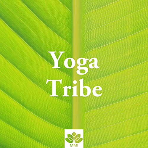 Yoga Tribe - Música Asiática Relajante para clases de Yoga ...