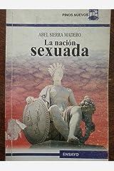 La nacion asexuada.relaciones de genero y sexo en cuba,1830-1855. Paperback