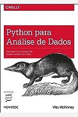 Python para análise de dados: Tratamento de dados com Pandas, NumPy e IPython (Portuguese Edition) Kindle Edition