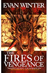The Fires of Vengeance (The Burning Book 2) Kindle Edition