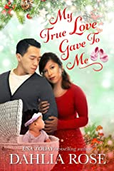 My True Love Give To Me Kindle Edition