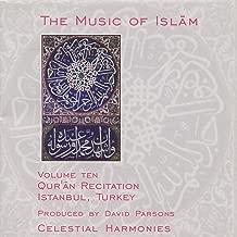 The Music of Islam, Vol. 10: Qur'an Recitation, Istanbul, Turkey