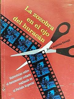 La zozobra en el ojo del huracan.entrevistas sobre el documental cubano realizado en el