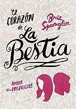 El corazón de la bestia (Spanish Edition)