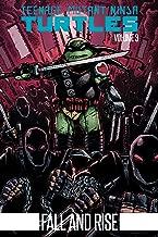 Teenage Mutant Ninja Turtles Volume 3: Fall and Rise