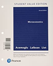 Microeconomics, Student Value Edition Plus MyLab Economics with Pearson eText -- Access Card Package (2nd Edition)