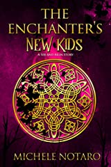 The Enchanter's New Kids: The Ellwood Chronicles V Kindle Edition