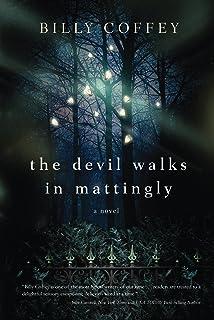 The Devil Walks in Mattingly (English Edition)