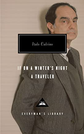 If on a Winter's Night a Traveler (Everyman's Library Classics)