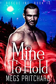 Mine to Hold: A Vampire Paranormal Gay Romance (Rescue Inc Book 10)