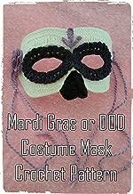 Mardi Gras or Day of the Dead  Mask Crochet Pattern