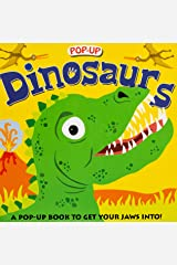 Pop-up Dinosaurs: A Pop-Up Book to Get Your Jaws Into Hardcover