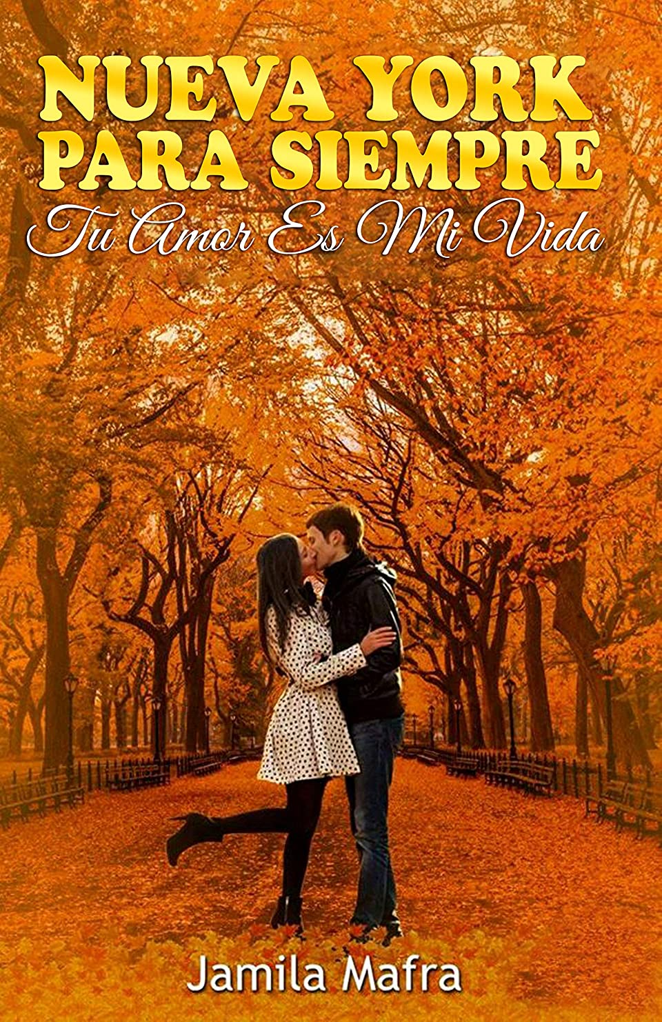 困った変わる測定可能Nueva York Para Siempre. Tu Amor Es Mi Vida (Spanish Edition)