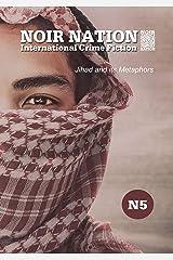 Noir Nation: International Crime Fiction No. 5: Jihad and its Metaphors Kindle Edition
