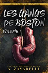 Les Gangs de Boston : Volume Un Format Kindle
