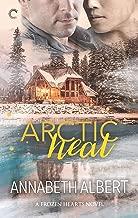 Arctic Heat: A Gay Romance (Frozen Hearts Book 3) (English Edition)