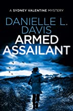 Armed Assailant (A Sydney Valentine Mystery Book 6)