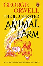 Animal Farm Illustrated - 75th Anniversary Edition (Penguin Modern Classics)