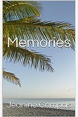 Memories Kindle Edition
