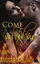 Come Fly with Me (The Club Book Series 21)