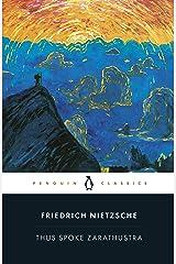 Thus Spoke Zarathustra Kindle Edition