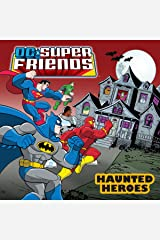 DC Super Friends: Haunted Heroes Kindle Edition