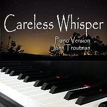careless whisper new version