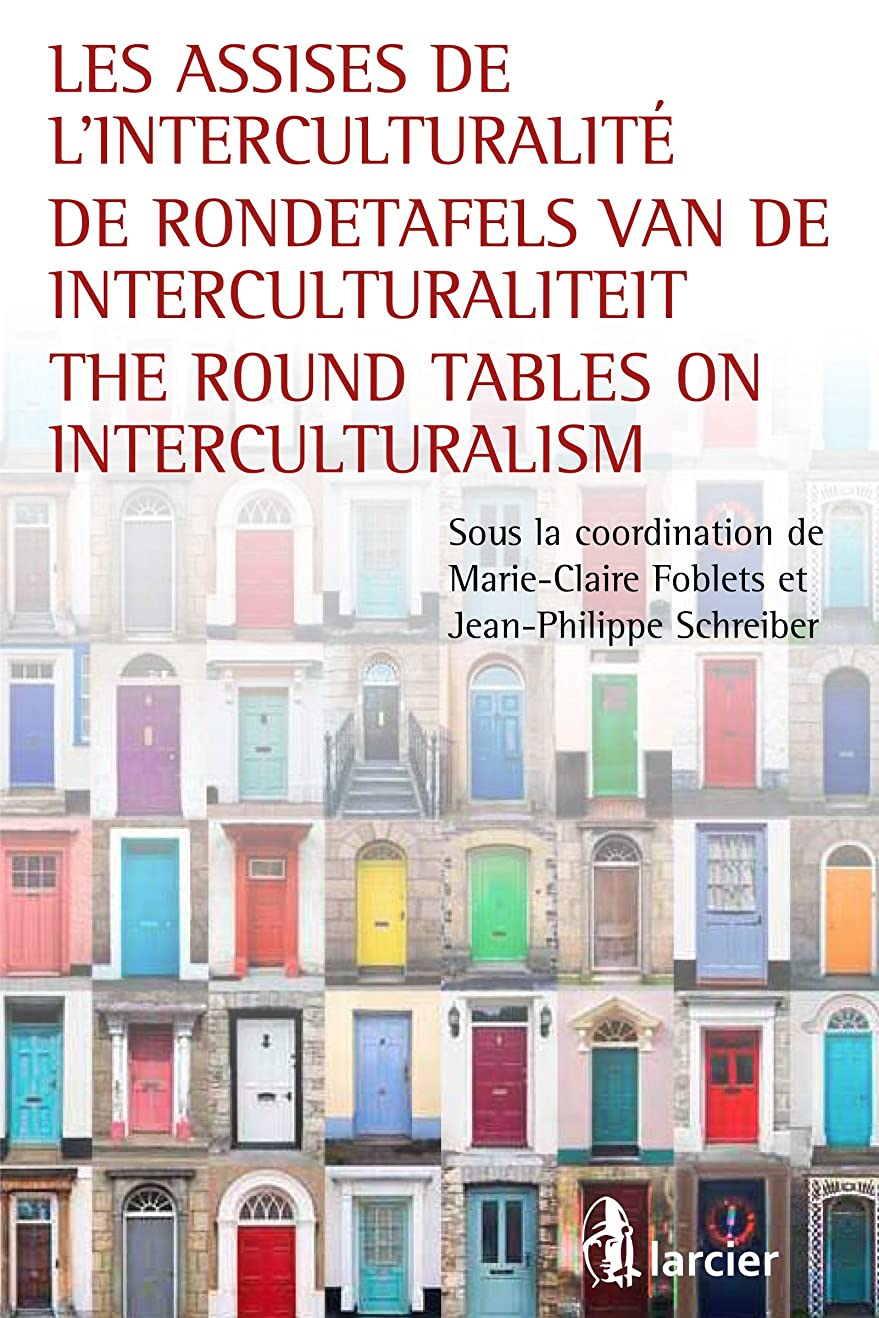 寺院トレーニングトレイLes assises de l'interculturalité / De Rondetafels van de Interculturaliteit / The Round Tables on Interculturalism (ELSB.HC.LARC.FR) (French Edition)