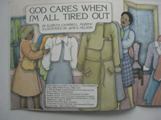 God Cares When I'm All Tired Out (God's Word in My Heart)