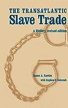 The Transatlantic Slave Trade: A History, Revised Edition