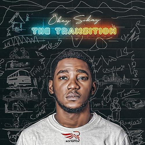 Okey Sokay - The Transition (2019)