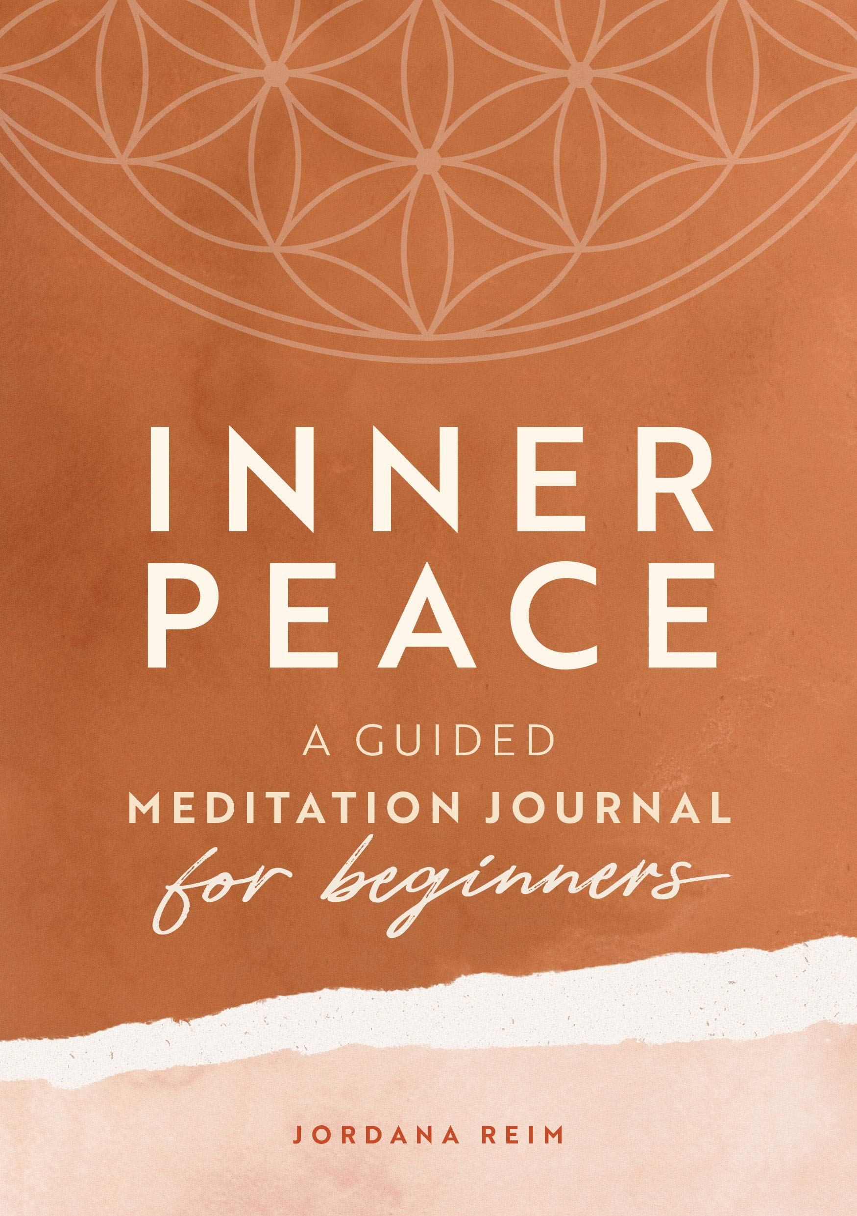 Inner Peace: A Guided Meditation Journal For Beginners