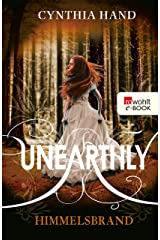 Unearthly: Himmelsbrand (Die Unearthly-Trilogie 3) (German Edition) Kindle Edition