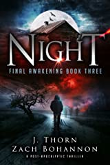 Night: Final Awakening Book Three (A Post-Apocalyptic Thriller) Kindle Edition