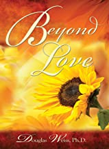 Beyond Love: A 12 Step Guide for Partners