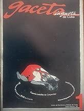 La gaceta de cuba,revista de la union de escritores y artistas de cuba.numero 1,enero-febrero del 2011.