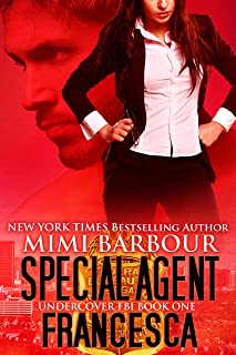 Special Agent Francesca (Undercover FBI Book 1) (English Edition)