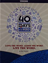 40 Days in the Word: Love the Word, Learn the Word, Live the Word