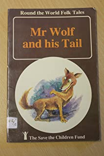 Mr. Wolf and His Tail