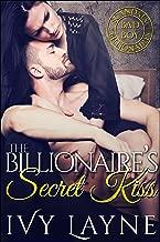 The Billionaire's Secret Kiss (Scandals of the Bad Boy Billionaires Book 6)