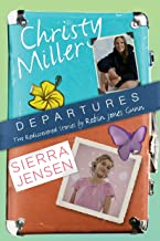 Departures: Two Rediscovered Stories of Christy Miller and Sierra Jensen (The Christy Miller Collection)