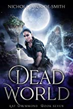 Dead World (Kat Drummond Book 7)